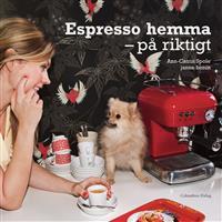 Espresso hemma - på riktigt