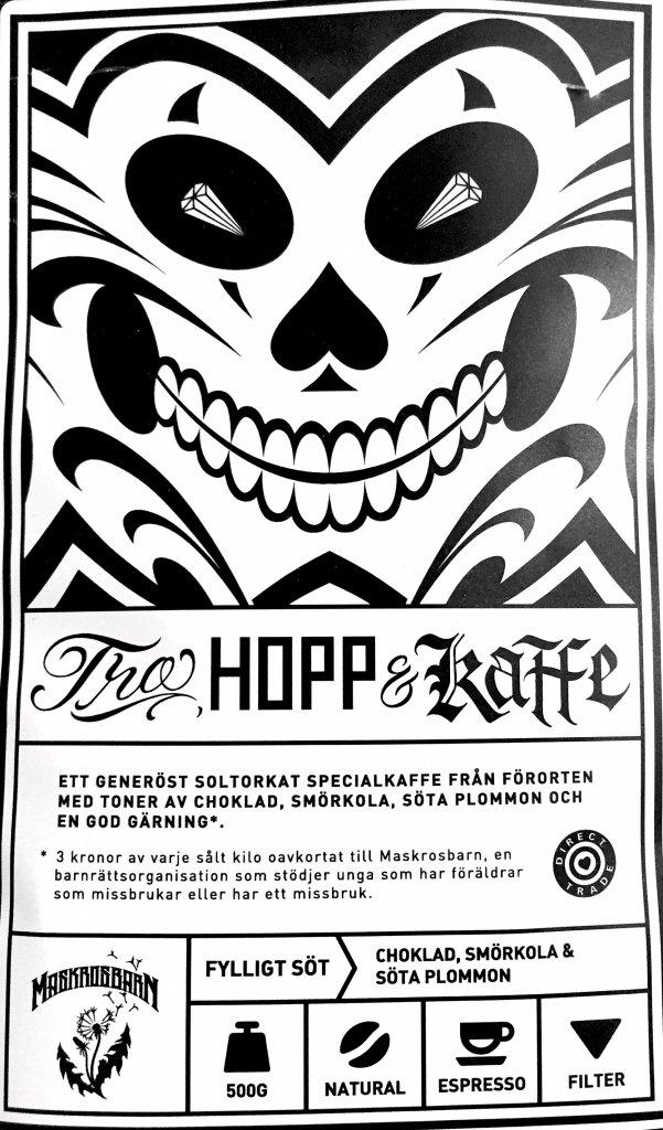 Tro, Hopp och Kaffe, 500 gr