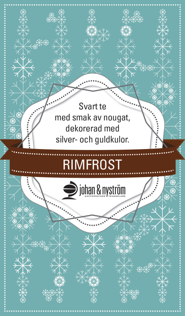 Julte, Rimfrost, Johan och Nyström