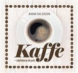 Svensk Kaffebok, Världens Dryck